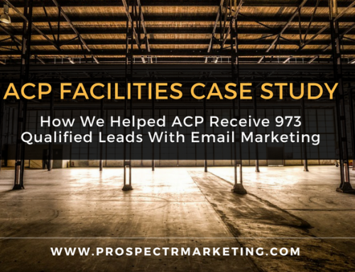 How Prospectr Helped ACP Facility Services Receive 973 Qualified Leads Through E-mail Marketing