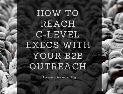 How to Get Your B2B Outreach Program to C-Level Executives